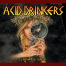Acid Drinkers - La Part Du Diable PRE ORDER