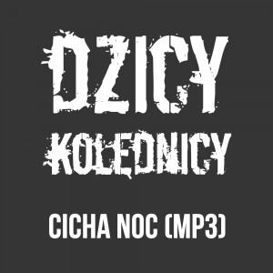 Jelonek i Dzicy Kolędnicy - Cicha noc (mp3)