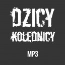 Dzicy Kolędnicy - 3 utwory (mp3)