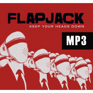 Flapjack - Keep Your Heads Down (mp3)