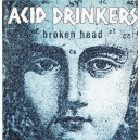 Acid Drinkers - Broken Head (remastered + bonus tracks)