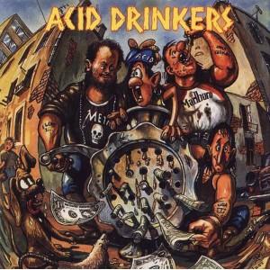Acid Drinkers - Dirty Money, Dirty Tricks LP