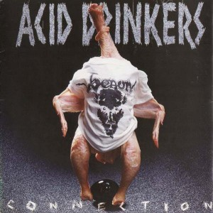 Acid Drinkers - Infernal Connection LP