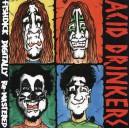 Acid Drinkers - Fishdick LP
