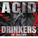 """Acid Drinkers """"Pol'And'Rock 2019 / Przystanek Woodstock 2014"""""""