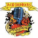 Acid Drinkers - Fishdick Zwei The Dick Is Rising Again